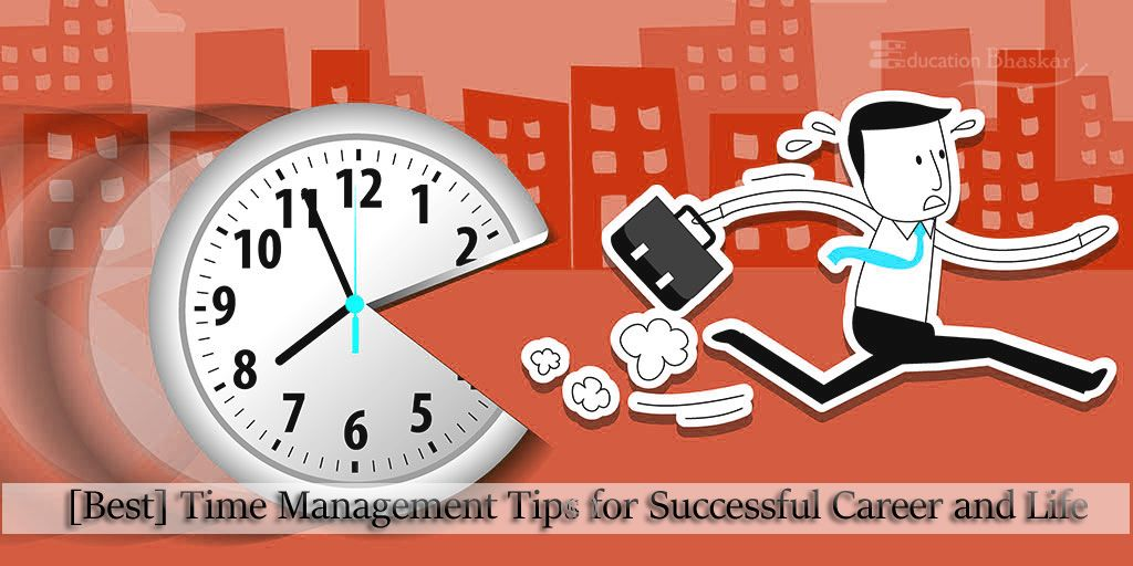 Best Time Management Tips for Successful Career and life