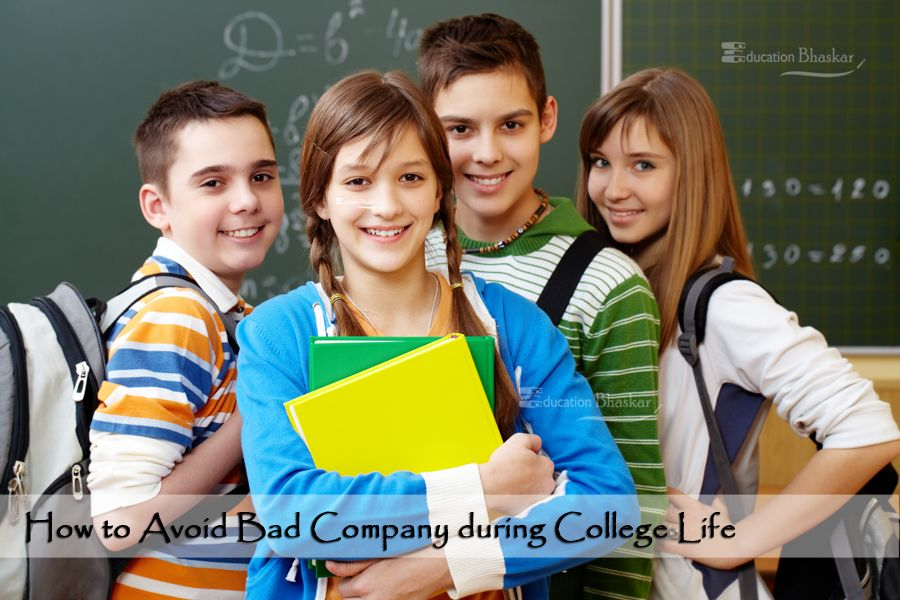How to avoid bad company during college life education bhaskar-optimized