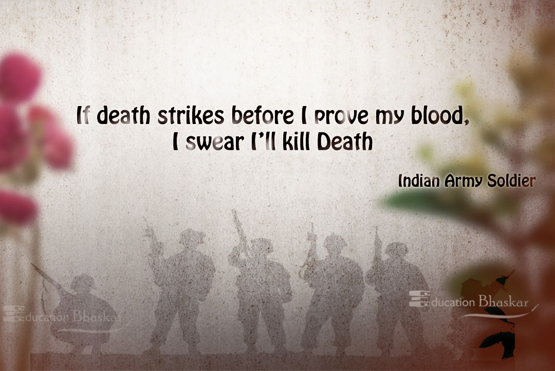 Indian Army Quotes, Army Day Quotes, Facts and saying by soldiers