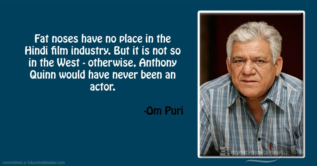 10 Veteran Actor Om Puri Quotes That Inspired Us For Life OM Puri Quotes 10 optimized