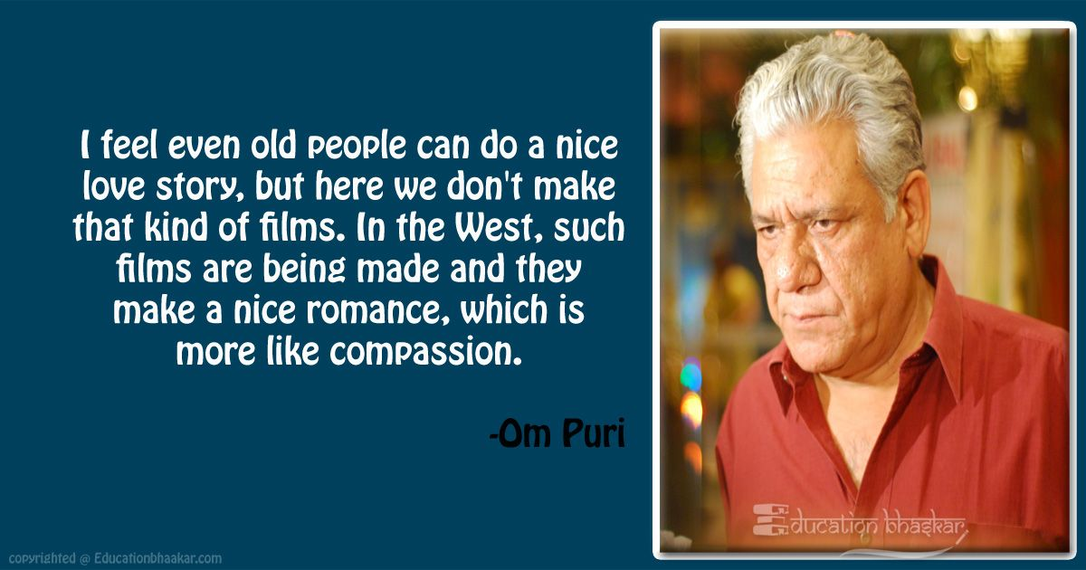 10 Veteran Actor Om Puri Quotes That Inspired Us For Life OM Puri Quotes 2 optimized