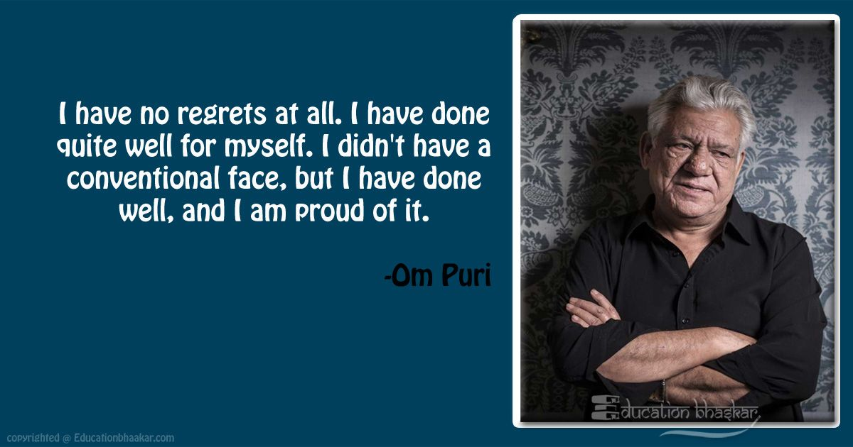 10 Veteran Actor Om Puri Quotes That Inspired Us For Life OM Puri Quotes 3 optimized