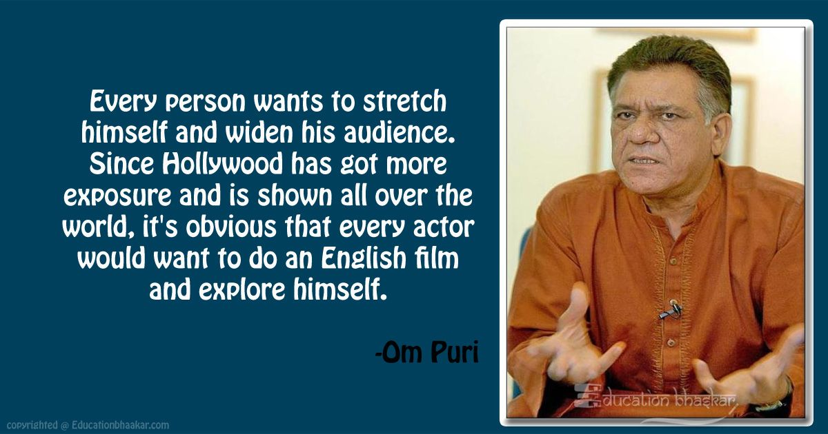 10 Veteran Actor Om Puri Quotes That Inspired Us For Life OM Puri Quotes 5 optimized