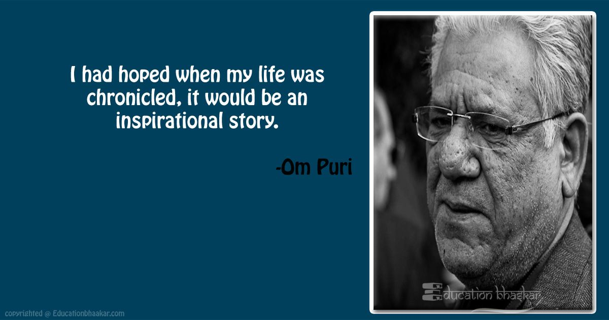 10 Veteran Actor Om Puri Quotes That Inspired Us For Life OM Puri Quotes 7 optimized