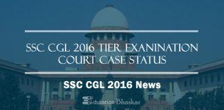 SSC CGL 2016 Supreme Court Case Update news report