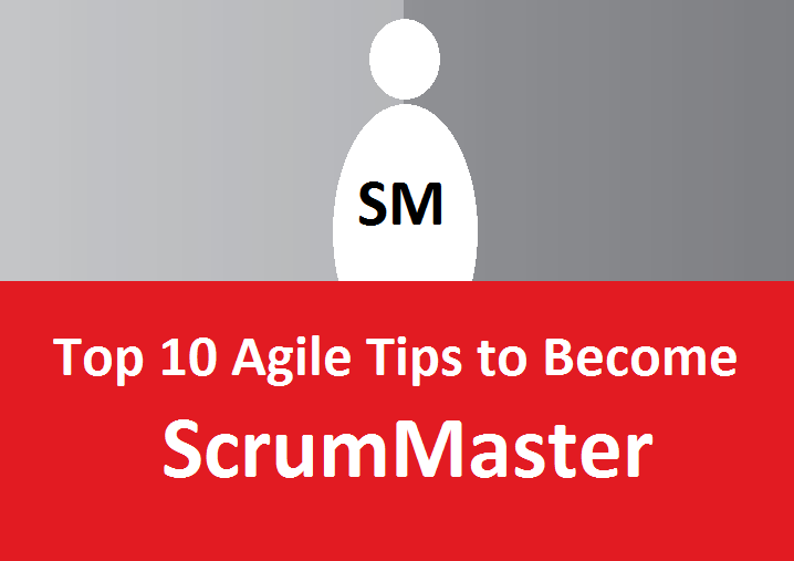 top 10 agile tips to become scrummaster