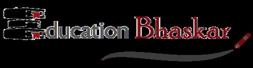 Education Bhaskar