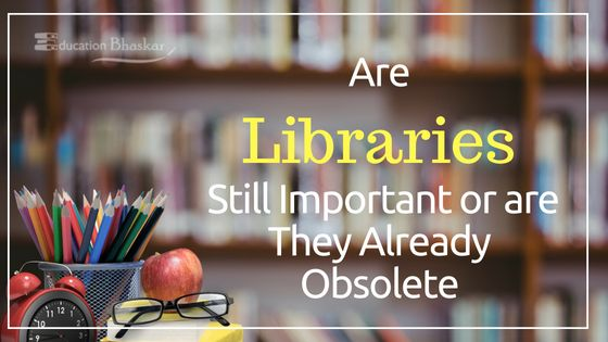 Are Libraries Still Important or are They Already Obsolete Library importance