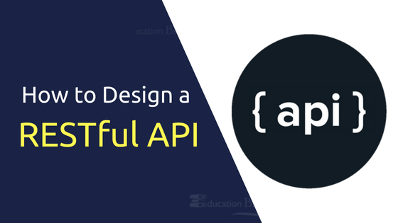 How to Design an API Which is RESTful -API Design Guidance