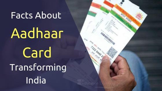 UIDAI Aadhaar Card- 11 Facts About Aadhaar Card Transforming India