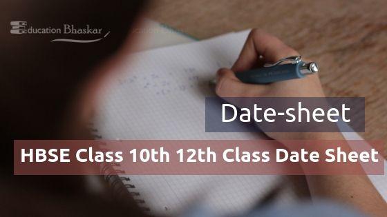 HBSE Class 10th 12th Class Date Sheet Academic Re-appear Improvement Regular
