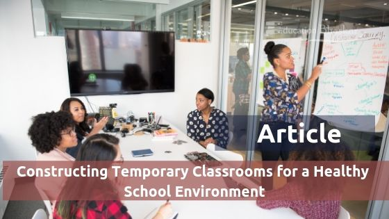 Constructing Portable Classrooms for a Healthy School Environment Article