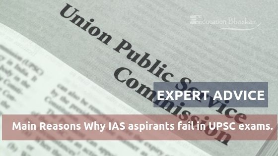 Main-Reasons-Why-IAS-aspirants-fail-in-UPSC-exams