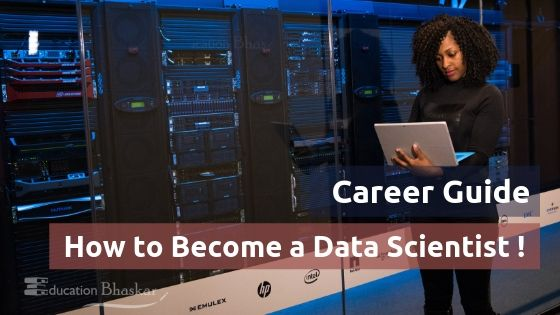 How to Become a Data Scientist- Career in Data Science