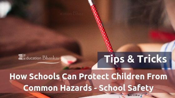 How Schools Can Protect Children From Common Hazards - School Safety