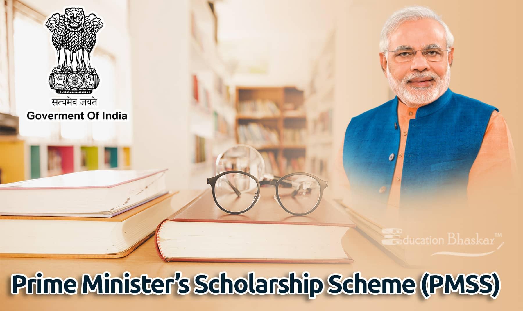 Prime Minister's Scholarship Scheme PMSS PM Scholarships